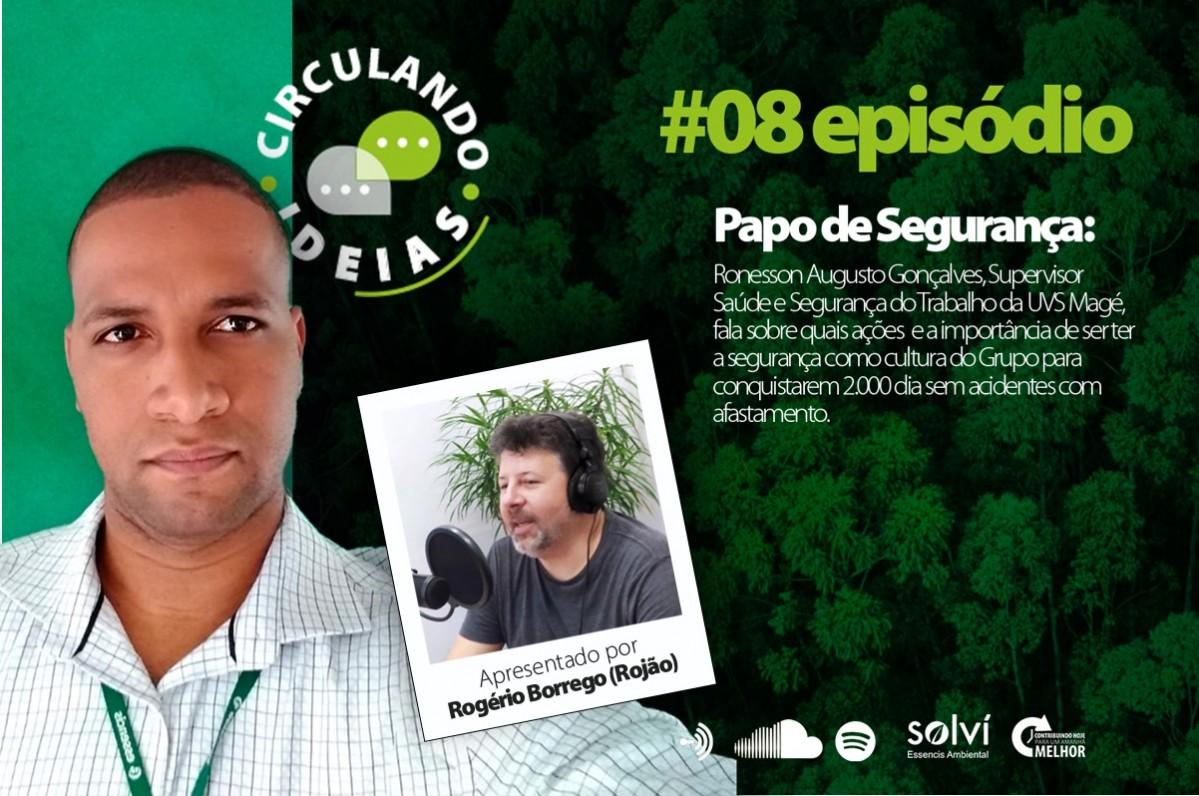 Podcast Circulando Ideias | Episódio #08:  2 mil dias sem acidentes com afastamento na UVS Essencis Magé