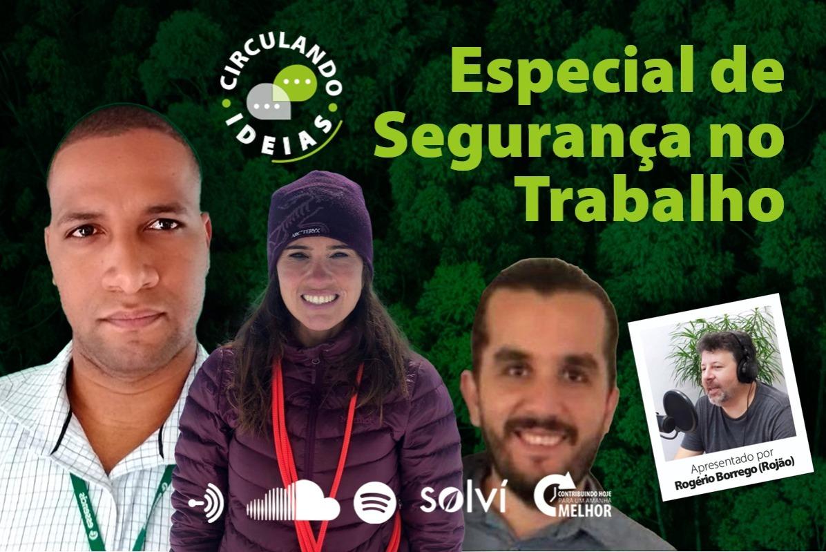 Podcast Circulando Ideias | Episódios de Especial Segurança no Trabalho
