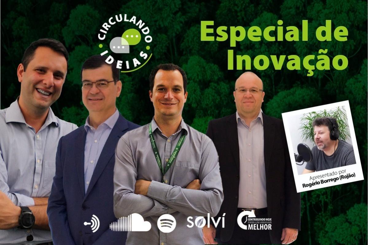 Podcast Circulando Ideias | Episódios de Especial de Inovação