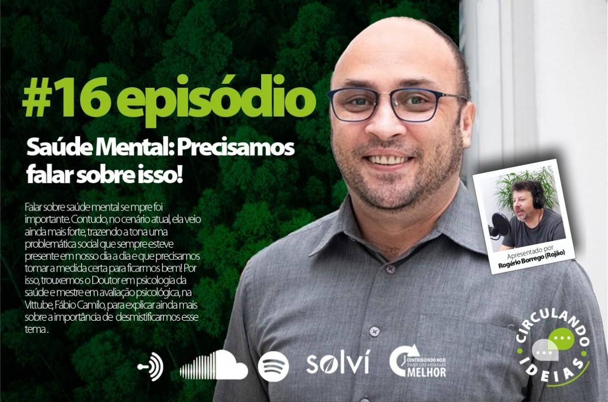 Podcast Circulando Ideias | Episódio #016: Saúde Mental: Precisamos falar sobre isso!